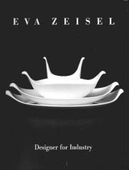 Eva Zeisel Book, Designer for Industry